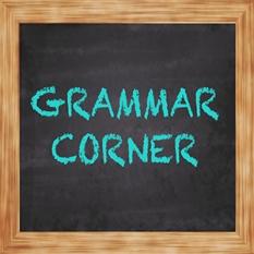 Grammar Corner