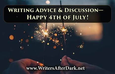 Writing Advice discussion 4th of July